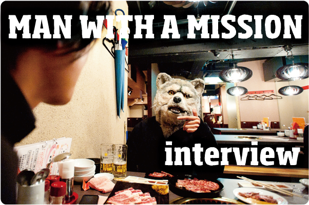 MAN WITH A MISSION:Gt & Vo. Jean-Ken Johnny interview