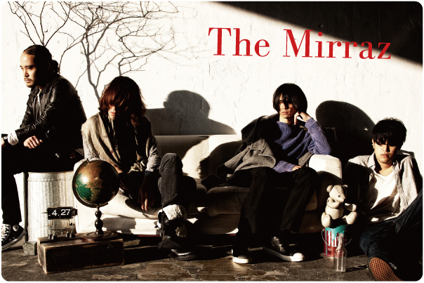 The Mirraz インタビュー