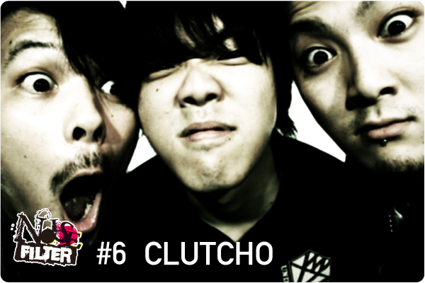 NOISE FILTER:#6 CLUTCHO
