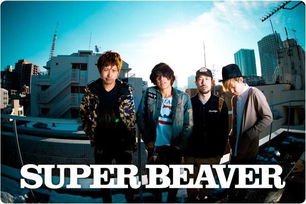 SUPER BEAVER interview