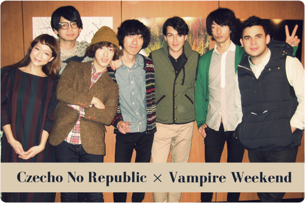 Czecho No Republic × Vampire Weekend