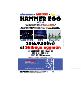 Skream! × TOWER RECORDS × Eggs presents HAMMER EGG vol.4