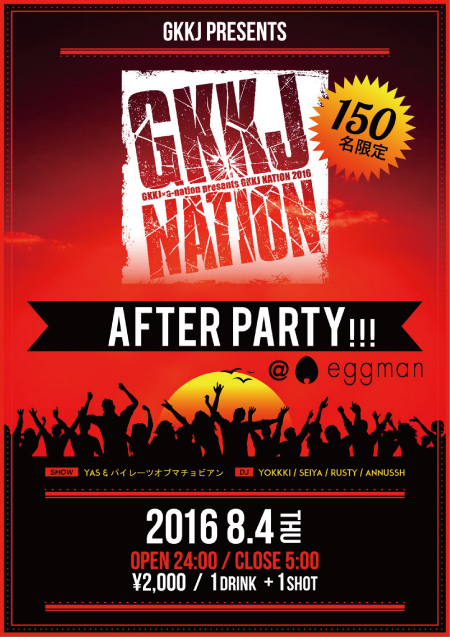 GKKJ PRESENTS GKKJ NATION -AFTER PARTY!!!-