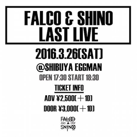 FALCO&SHINO LAST LIVE