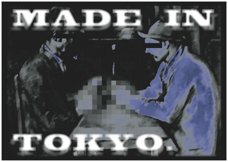 MADE IN TOKYO.