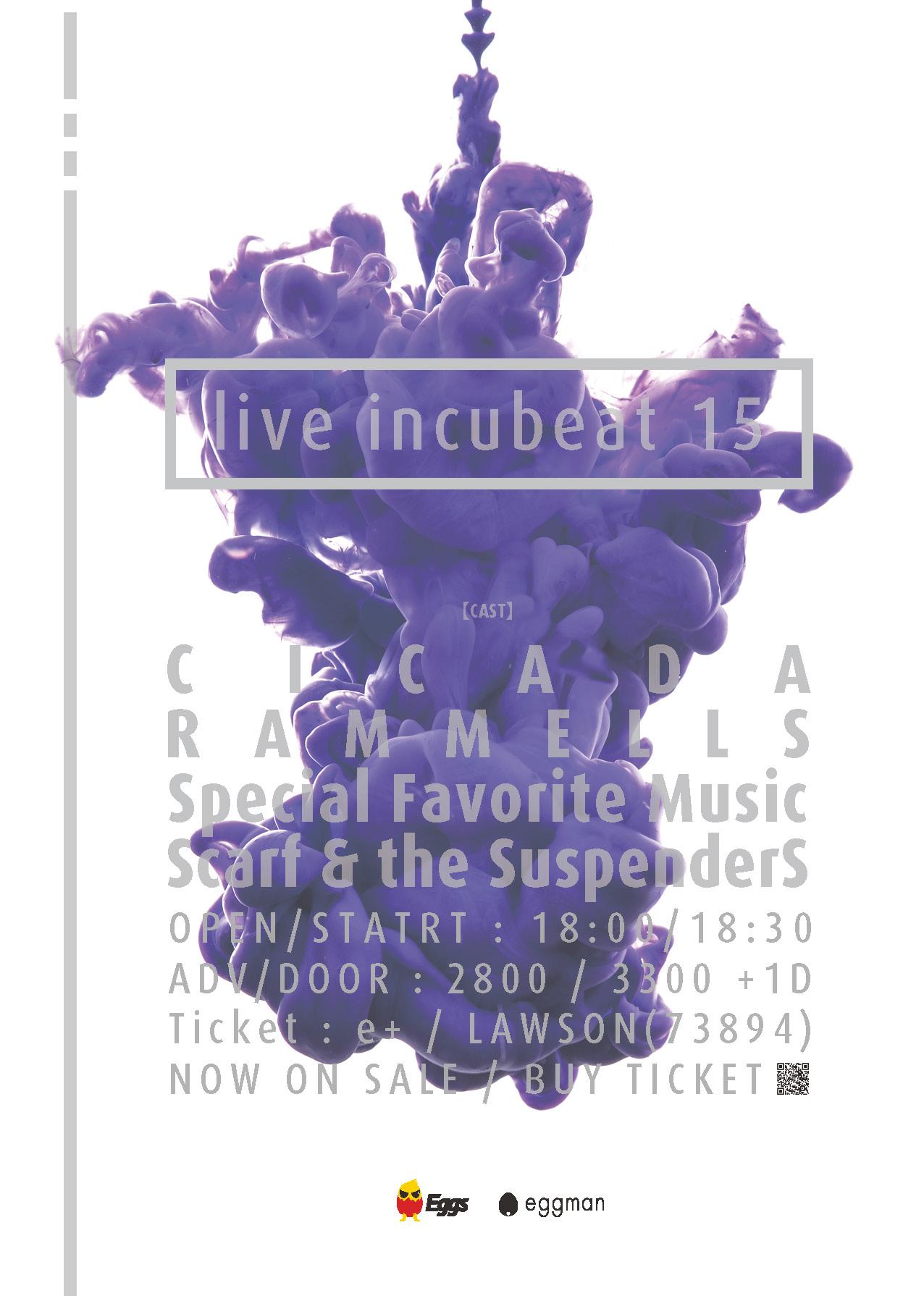 """"""" Live incubeat 15 """""""