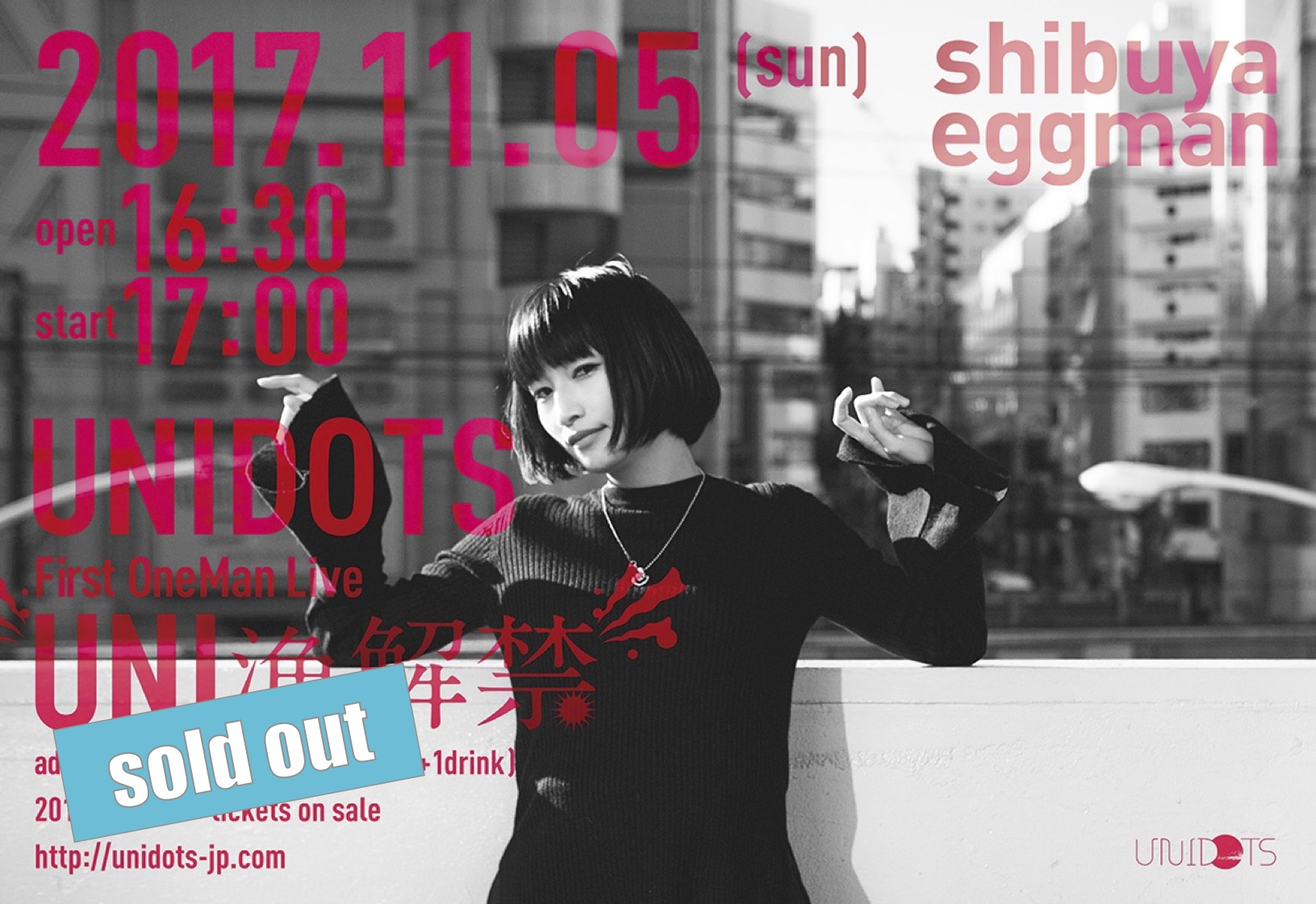 ※※※ SOLD OUT! ※※※ first oneman live -UNI漁解禁-