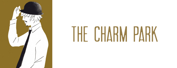 THE CHARM PARK interview