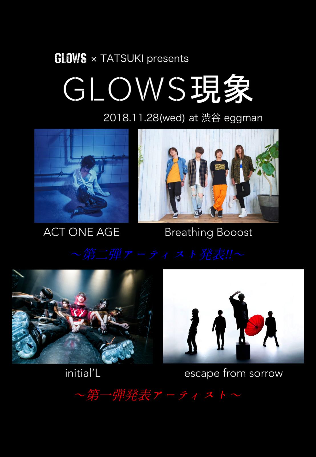 GLOWS × TATSUKI presents GLOWS現象