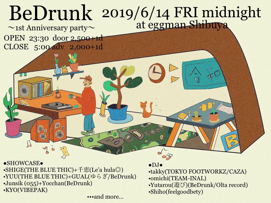 BeDrunk ~1st Anniversary party~