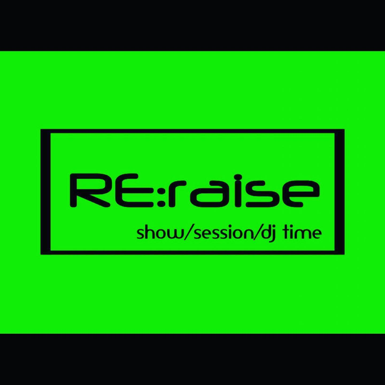 RE:raise