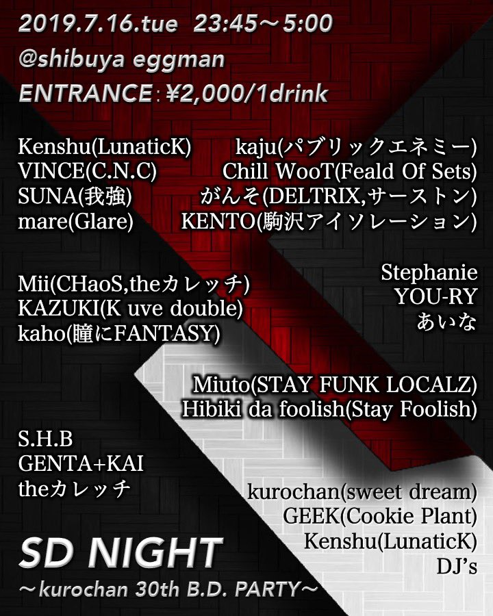 SD NIGHT ~kurochan 30th B.D. PARTY~