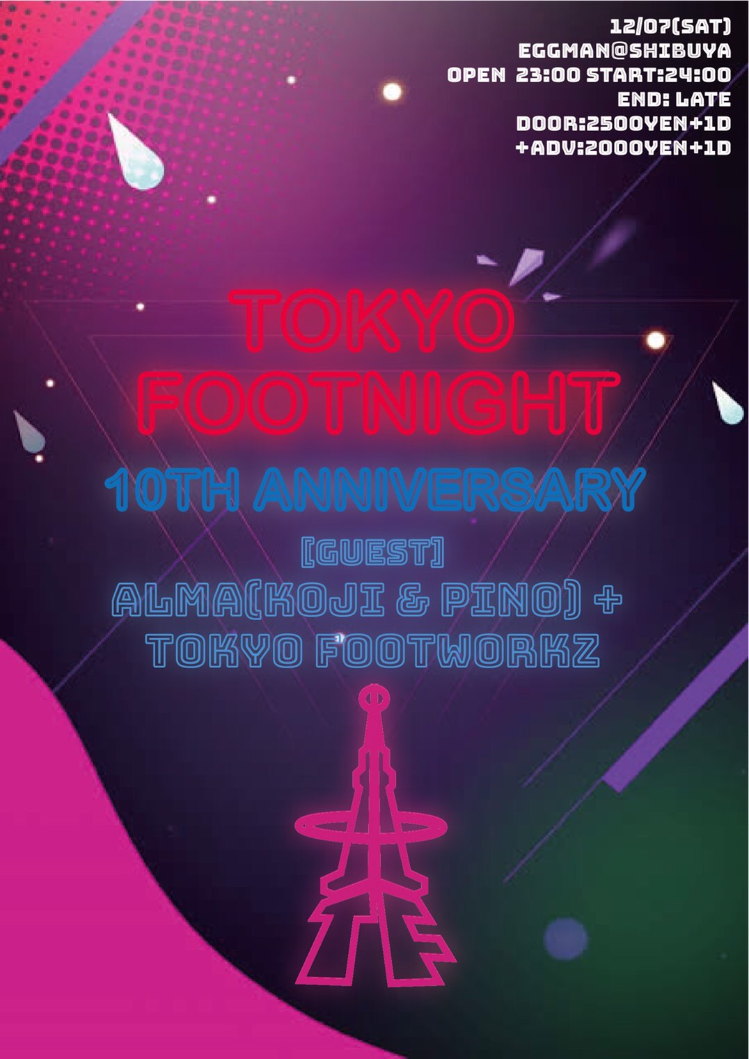 Tokyo Foot Night -10th ANNIVERSARY-