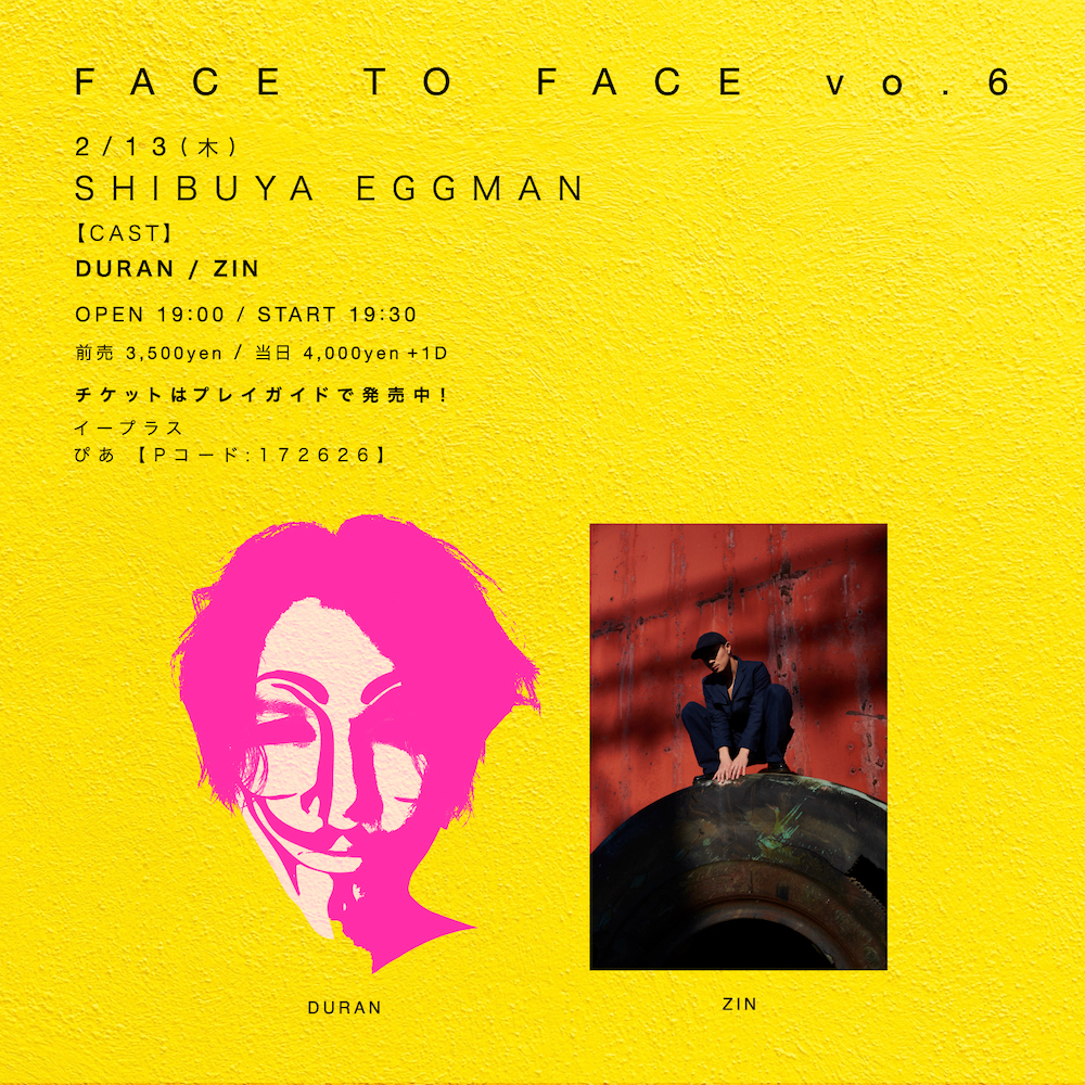 [ FACE TO FACE vol.6 ]
