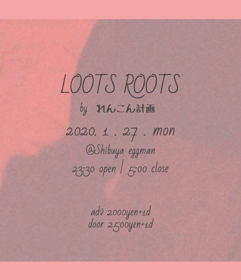 LOOTS ROOTS VOL.1 by れんこん計画