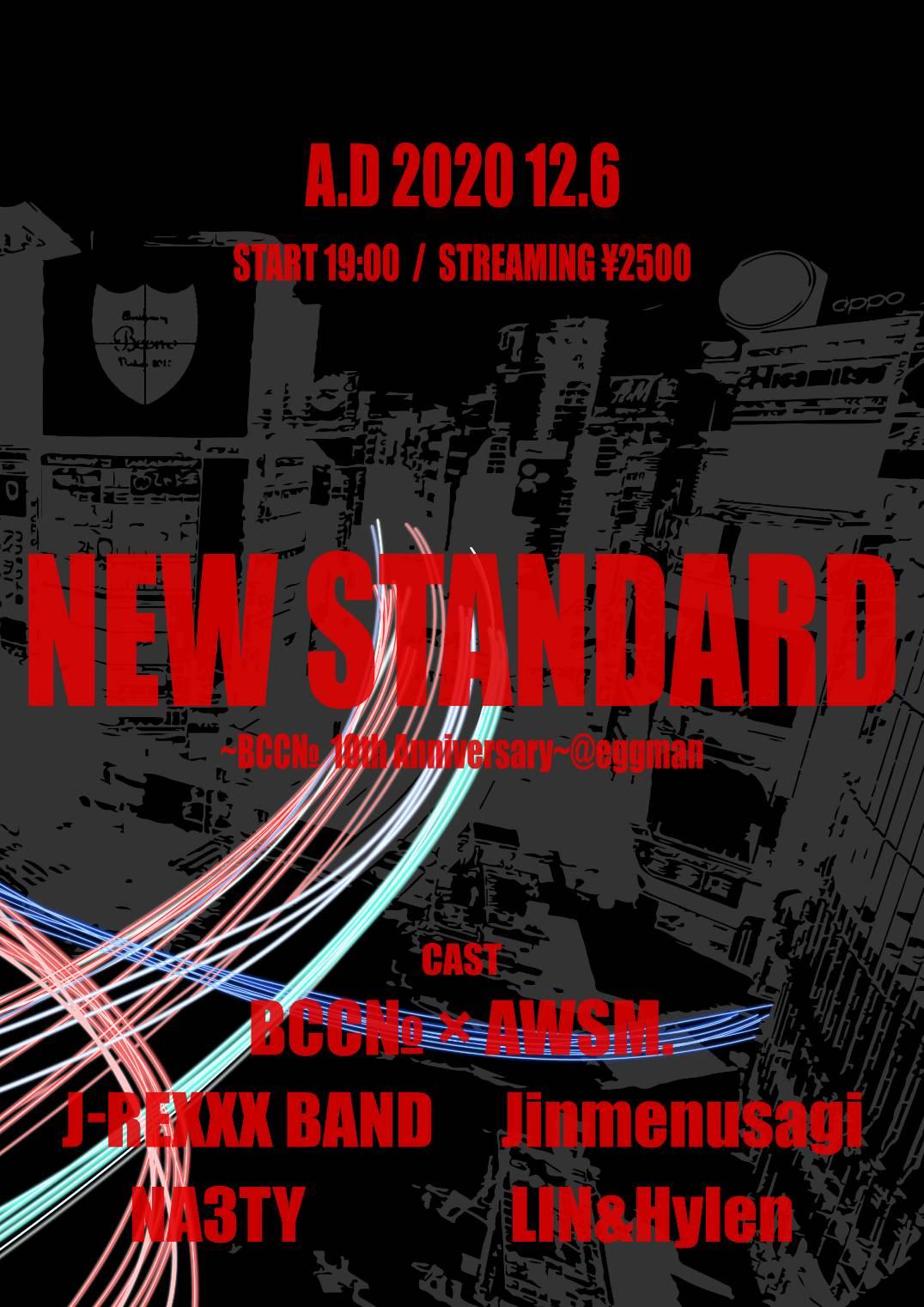 NEW STANDARD〜BCC№ 10th Anniversary〜@eggman
