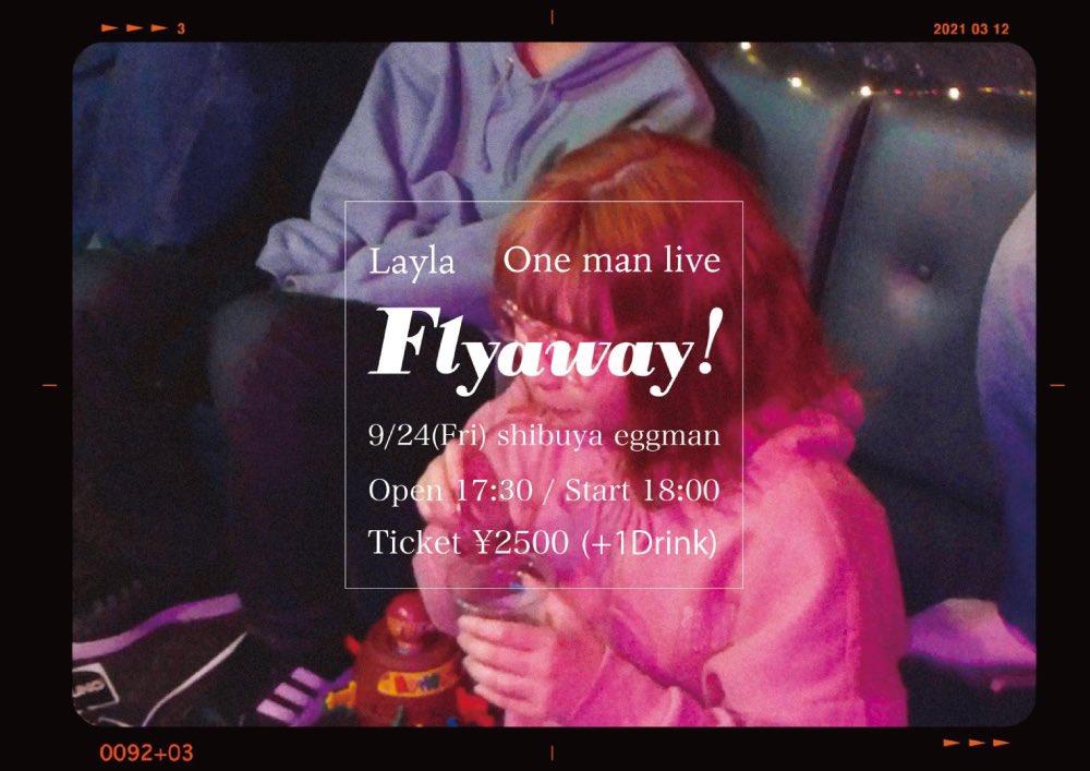 レイラ one man live「Flyaway!」振替公演